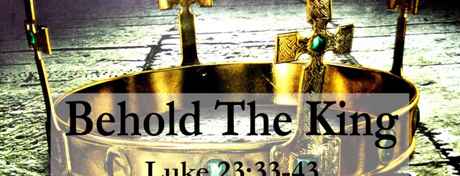 Luke 23:33-43;