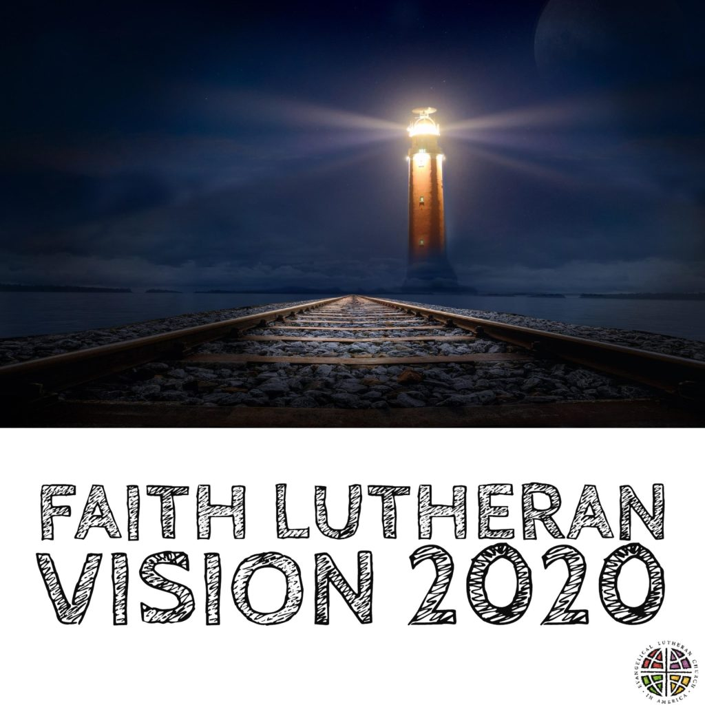 faith lutheran vision 2020