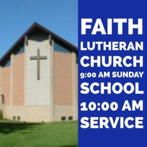 Faith Lutheran Worship Schedule